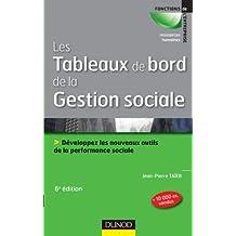 TABLEAUX DE BORD DE LA GESTION SOCIALE, 6E ÉDITION : DÉVELOPPEZ LES NOUVEAUX OUTILS DE LA