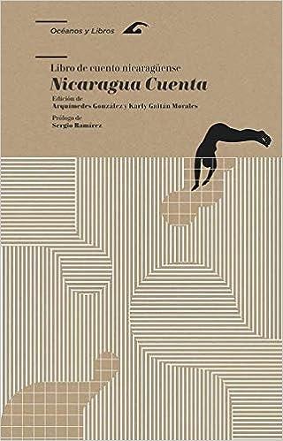 Libro de cuento nicaragüense: Nicaragua cuenta: ARQUIMEDES ...