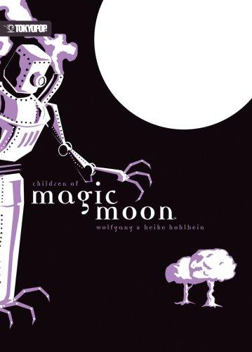 Read Online Magic Moon  Volume 2: Children of Magic Moon (v. 2) Text fb2 book
