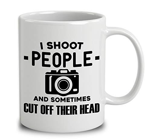 (I Shoot People And Sometimes Cut Off Their Head Coffee Mug (White, 11 oz))