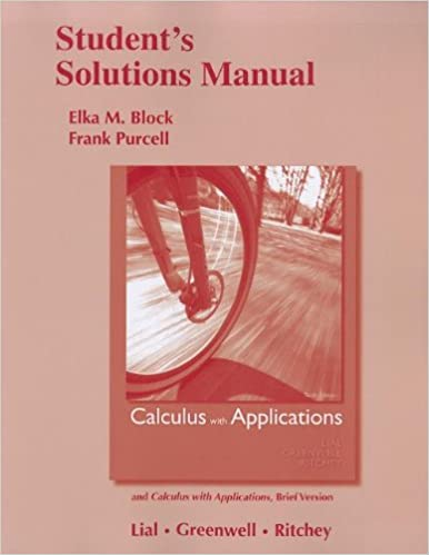 Student solutions manual for calculus with applications and calculus student solutions manual for calculus with applications and calculus with applications brief version margaret l lial raymond n greenwell fandeluxe Gallery