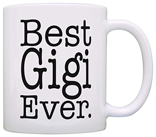 Birthday-Gift-for-Grandma-Best-Gigi-Ever-Gift-Coffee-Mug-Tea-Cup