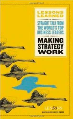- Making Strategy Work (Lessons Learned)