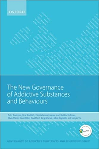 New Governance of Addictive Substances and Behaviours ...