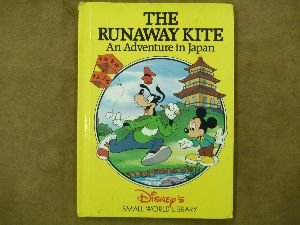The Runaway Kite: An Adventure in Japan (Disney's Small World Library)