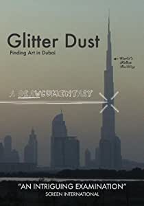 Glitter Dust: Finding Art in Dubai