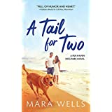 A Tail for Two (Fur Haven Dog Park Book 2)