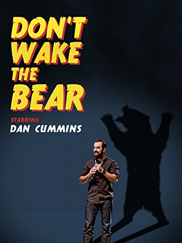 Dan Cummins: Don't Wake The Bear