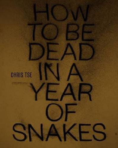 Download How to Be Dead in a Year of Snakes ebook