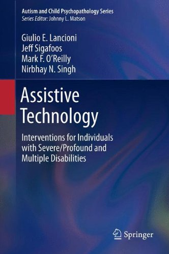 Assistive Technology: Interventions for Individuals with Severe/Profound and Multiple Disabilities (Autism and Child Psy