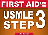 First Aid for the USMLE Step 3, Fifth Edition