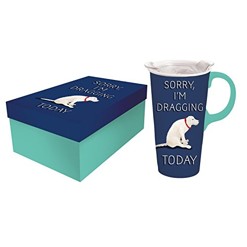 Cypress Home Sorry I Am Dragging Ceramic Travel Coffee Cup