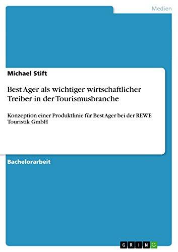 best-ager-als-wichtiger-wirtschaftlicher-treiber-in-der-tourismusbranche-konzeption-einer-produktlin