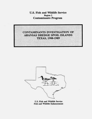 Contaminants Investigation of Aransas Dredge Spoil Islands, Texas, 1988-1989