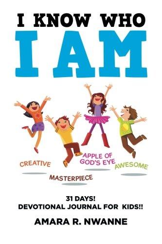 Download I Know Who I Am: 31 DAYS! Devotional Journal For Kids!! PDF