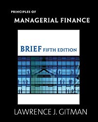 Principles of Managerial Finance, Brief (5th Edition)