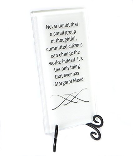 Lifeforce Glass Never Doubt Margaret Mead Quote Inspiration Glass Plaque- Motivation and Encouragement for Your Desk, Or a Gift for Your Favorite Activist White.