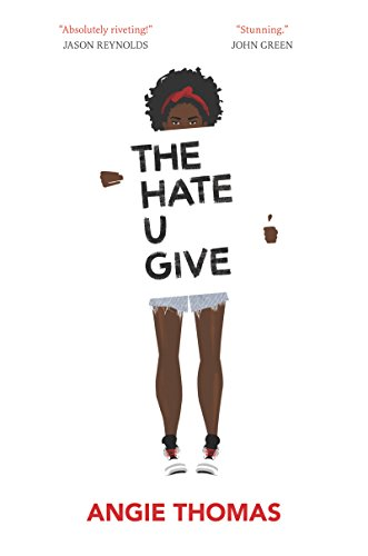 The Hate U Give [SIGNED]