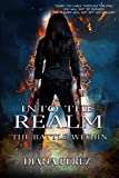 Into The Realm: The Battle Within