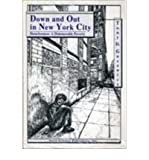Down and Out in New York City, Tony D. Guzewicz, 1560721596