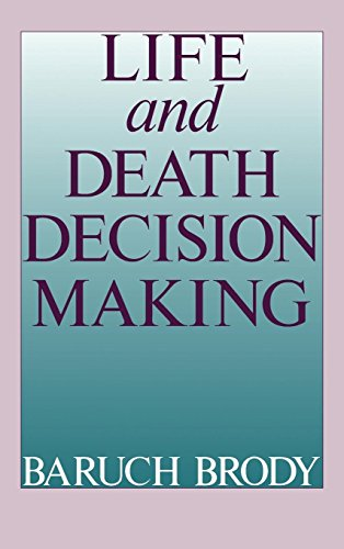 Life and Death Decision Making