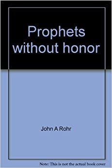 Prophets without honor;: Public policy and the selective conscientious objector (Studies in Christian ethics series)