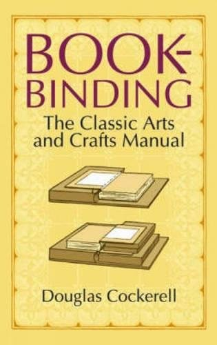 Read Online Bookbinding: The Classic Arts and Crafts Manual pdf epub