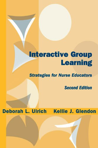 Download Interactive Group Learning: Strategies for Nurse Educators, Second Edition Pdf