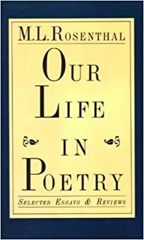 com our life in poetry selected essays and reviews  our life in poetry selected essays and reviews