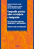 img - for Compendio Practico Sobre Extranjeria E Inmigracion / Practical Compendium Aliens and Immigration: Con Legislacion Comentada, Formularios Y Jurisprudencia. Incluye Cd Con Formularios (Spanish Edition) book / textbook / text book