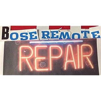 BOSE REMOTE CONTROL REPAIR