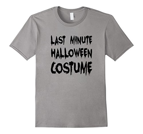 Last Minute Scary Costumes (Mens Mens Last Minute Halloween Costume Fun Scary T shirt Gift Large Slate)