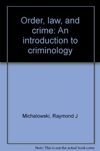 Order, law, and crime: An introduction to criminology