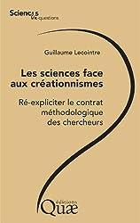 Les sciences face aux créationnismes: Ré-expliciter le contrat méthodologique des chercheurs