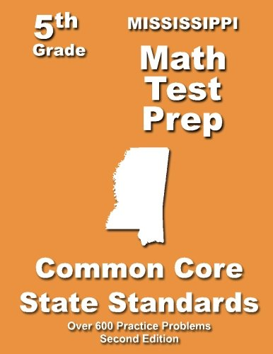 Mississippi 5th Grade Math Test Prep: Common Core Learning Standards