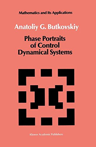Phase Portraits of Control Dynamical Systems (Mathematics and its Applications)