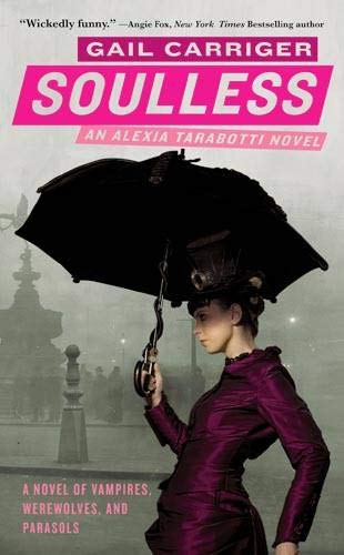 Read Online Soulless (The Parasol Protectorate) ebook
