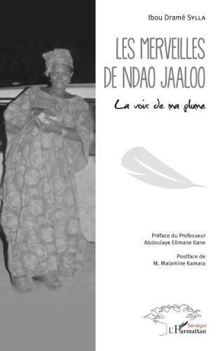 Download Les merveilles de Ndao Jaaloo: La voix de ma plume (French Edition) ebook