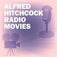 Alfred Hitchcock Radio Movies Collection Radio/TV Program by Screen Guild Players, Academy Award Theatre, Screen Director's Playhouse,  more Narrated by Loretta Young, Joseph Cotten, Mercedes McCambridge, Alfred Hitchcock, Ray Milland, Ruth Roman, Robert Montgomery, Ida Lupino