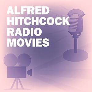 Alfred Hitchcock Radio Movies Collection Radio/TV Program