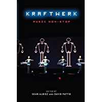 Kraftwerk: Music Non-Stop (English Edition)