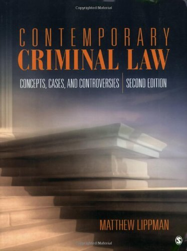 By Matthew Lippman - Contemporary Criminal Law: Concepts, Cases, and Controversies (Second Edition) (11.8.2009) pdf