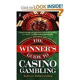 The Winner's Guide to Casino Gambling, Edwin Silberstang, 0451148444