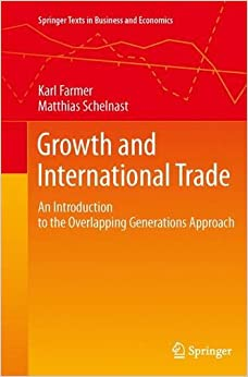 Growth and International Trade (Springer Texts in Business and Economics)