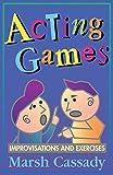 Acting Games Improvisations