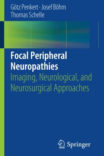 focal-peripheral-neuropathies-imaging-neurological-and-neurosurgical-approaches