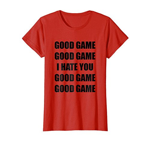 Womens Good Game I Hate You T-Shirt Small (Hate Red T-shirt)