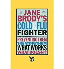 [ Jane Brody's Cold and Flu Fighter[ JANE BRODY'S COLD AND FLU FIGHTER ] By Brody, Jane E. ( Author )Oct-01-1995 Paperback