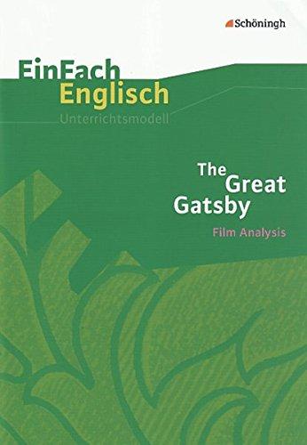 einfach-englisch-unterrichtsmodelle-unterrichtsmodelle-fr-die-schulpraxis-einfach-englisch-unterrichtsmodelle-the-great-gatsby-filmanalyse