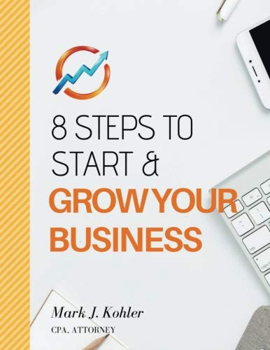 8 Steps to Start and Grow Your -